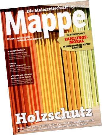 Mappe - die Malerzeitschrift im Mai/14 mit dem Schwerpunkthema Holzschutz
