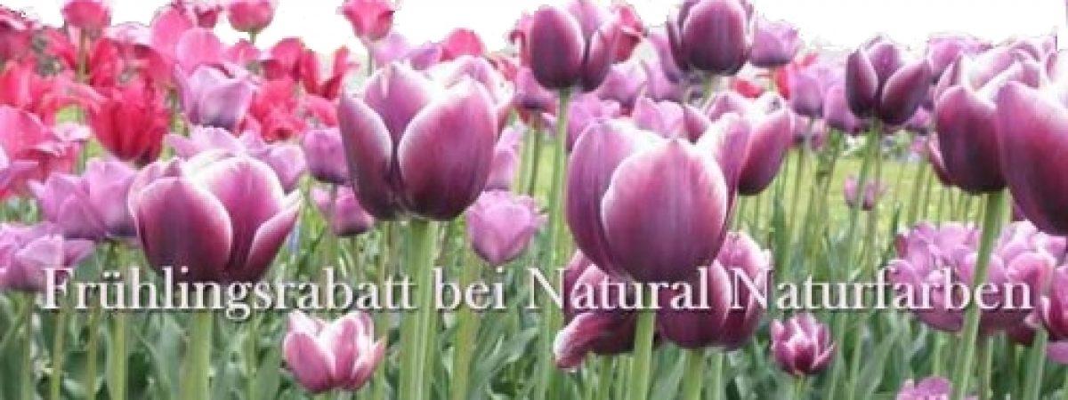 bei Natural Naturfarben beginnt der Frühling mit Rabatt